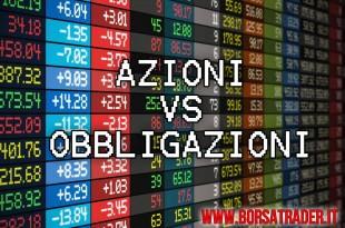 azioni vs obbligazioni