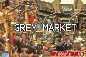 Borsa: il grey market
