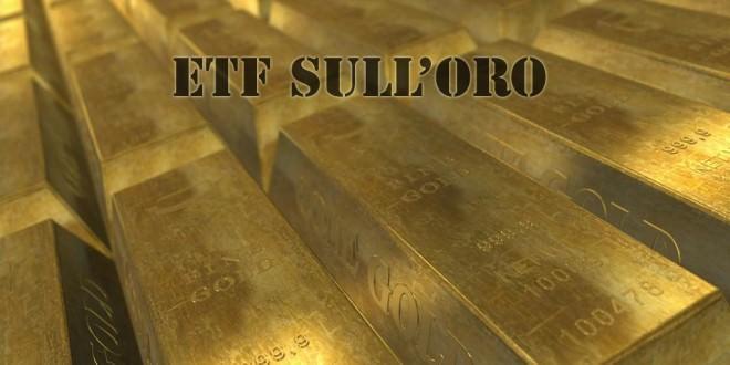 I migliori ETF sull'oro