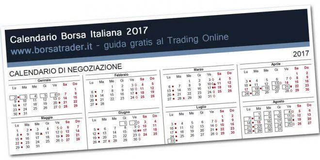 in vendita enorme inventario eccezionale gamma di stili Calendario Borsa Italiana 2017: chiusure e orari - guida ...